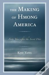 The Making Of Hmong America