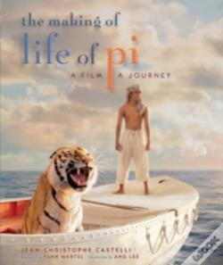 Wook.pt - The Making Of Life Of Pi: A Film, A Journey