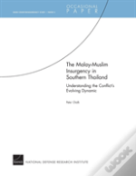 The Malay-Muslim Insurgency In Southern Thailand