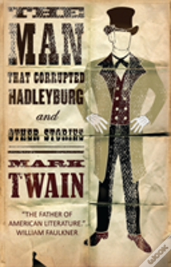 Wook.pt - The Man That Corrupted Hadleyburg And Other Stories