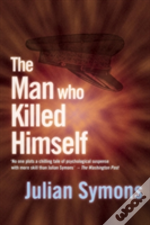 The Man Who Killed Himself