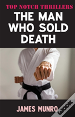 The Man Who Sold Death