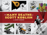 The Many Deaths Of Scott Koblish