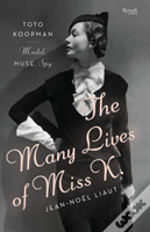 The Many Lives Of Miss K