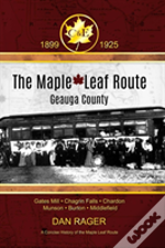 The Maple Leaf Route