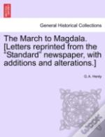 The March To Magdala. (Letters Reprinted
