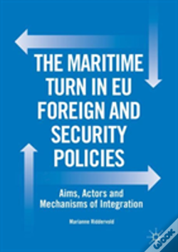 Wook.pt - The Maritime Turn In Eu Foreign And Security Policies