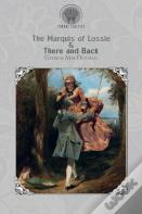 The Marquis Of Lossie & There And Back