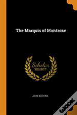 The Marquis Of Montrose