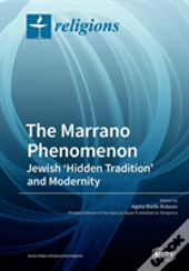 The Marrano Phenomenon