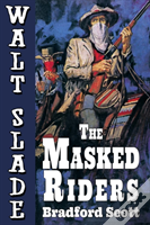 The Masked Riders