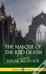 The Masque Of The Red Death (Short Story Books) (Hardcover)
