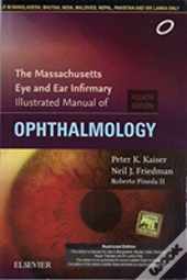 The Massachusetts Eye And Ear Infirmary Illustrated Manual Of Ophthalmology