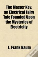 The Master Key, An Electrical Fairy Tale