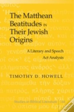 Wook.pt - The Matthean Beatitudes In Their Jewish Origins