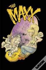 The Maxx: Maxximized Volume 6