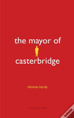 Wook.pt - The Mayor Of Casterbridge