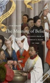 The Meaning Of Belief 8211 Religion