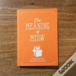 The Meaning Of Meow