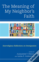 The Meaning Of My Neighbor'S Faith