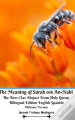 The Meaning Of Surah 016 An-Nahl The Bee