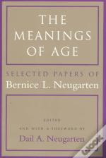 The Meanings Of Age