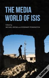 The Media World Of Isis