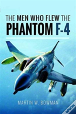 Wook.pt - The Men Who Flew The Phantom F-4