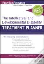 The Mental Retardation And Developmental Disability Treatment Planner, With Dsm 5 Updates