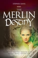 The Merlin Destiny