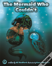 The Mermaid Who Couldn'T