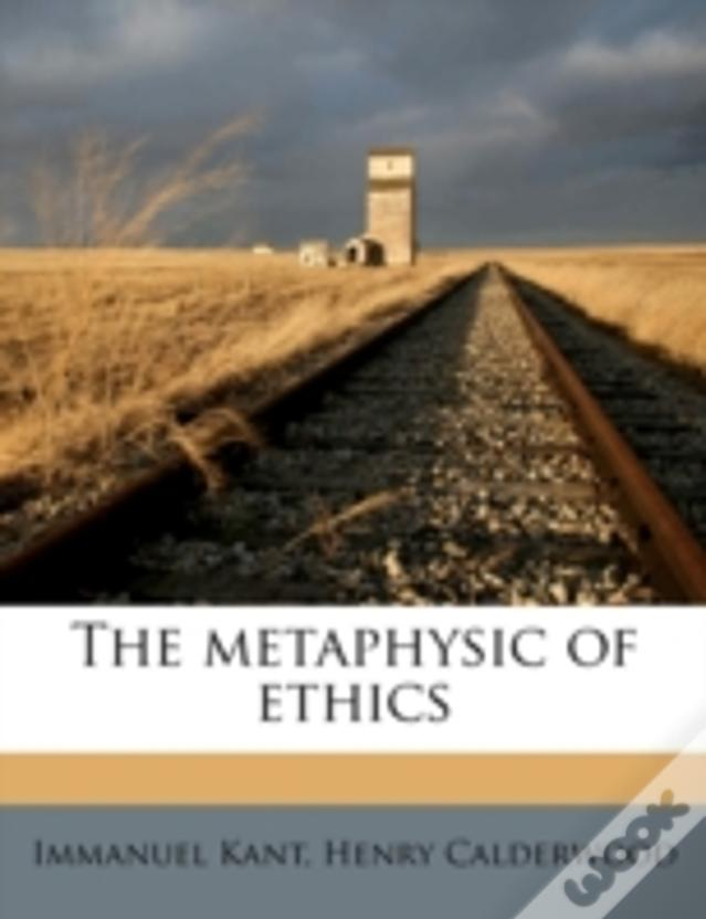The Metaphysic Of Ethics