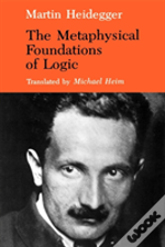 The Metaphysical Foundations Of Logic