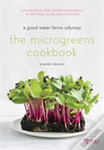 The Microgreens Cookbook