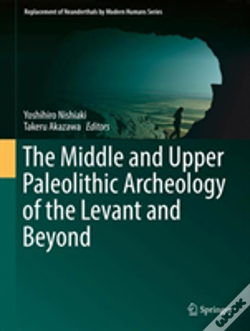 Wook.pt - The Middle And Upper Paleolithic Archeology Of The Levant And Beyond