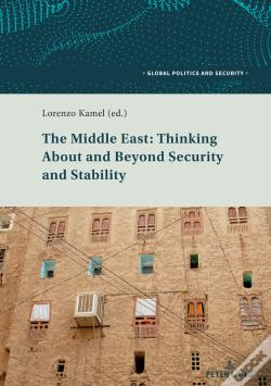 Wook.pt - The Middle East: Thinking About And Beyond Security And Stability