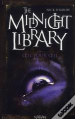 The Midnight Library T.12 Temoin Aveugle