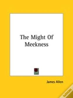 Wook.pt - The Might Of Meekness