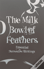 The Milk Bowl Of Feathers 8211 Essen