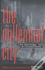 The Millennial City