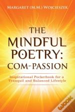 The Mindful Poetry:  Com-Passion: Inspir