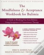 The Mindfulness And Acceptance Workbook For Bulimia