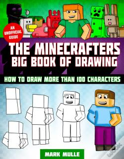 Wook.pt - The Minecrafter'S Big Book Of Drawing