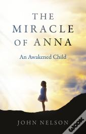 The Miracle Of Anna