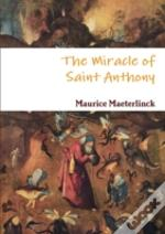The Miracle Of Saint Anthony
