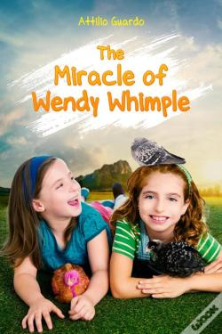 Wook.pt - The Miracle Of Wendy Whimple