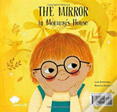 The Mirror In Mommy'S House / The Mirror In Daddy'S House