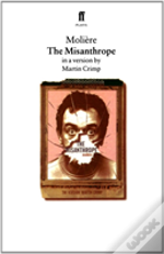 The Misanthrope In A Version By Martin Crimp