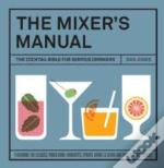 The Mixer'S Manual