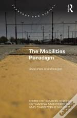 The Mobilities Paradigm